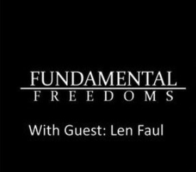 Tune into the Live Interview with Police on Guard's, Len Faul and Fundamental Freedoms