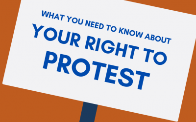 Your Right to Peacefully Protest