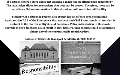 2019 Supreme Court decision, ruled that police are civilly liable if they interfere with Canadians rights and freedoms