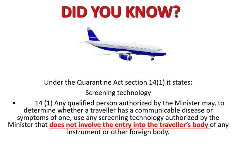 Did you know – Under the Quarantine Act Section 12 – Screen Technology – Police on Guard for Thee