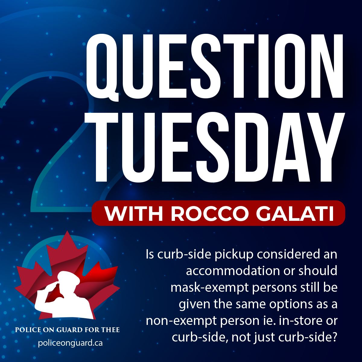 Question Tuesday with Rocco - Is curb-side pickup considered an accommodation?