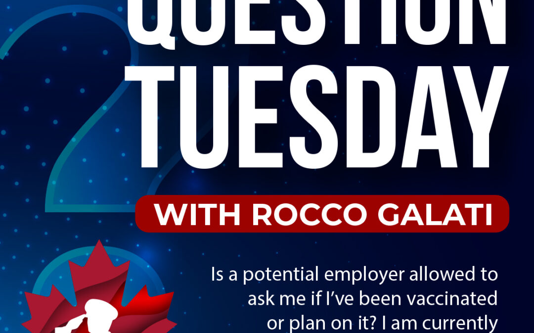 Question Tuesday with Rocco – Is a potential employer allowed to ask me if I've been vaccinated?